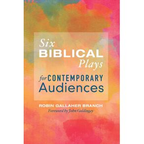 Six-Biblical-Plays-for-Contemporary-Audiences