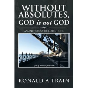Without-Absolutes-God-is-not-God