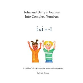 John-and-Bettys-Journey-Into-Complex-Numbers