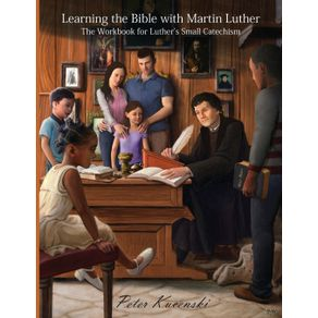 Learning-the-Bible-with-Martin-Luther