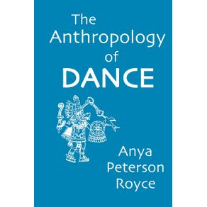 The-Anthropology-of-Dance