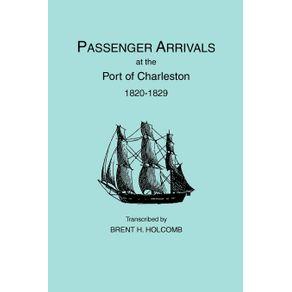 Passenger-Arrivals-at-the-Port-of-Charleston-1820-1829