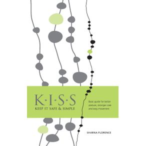 K.I.S.S.-Keep-it-Safe---Simple