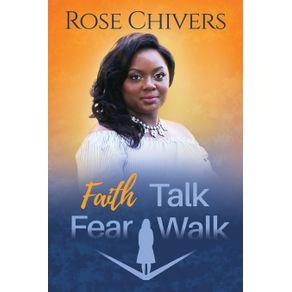 Faith-Talk-Fear-Walk