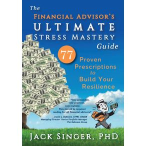 The-Financial-Advisors-Ultimate-Stress-Mastery-Guide