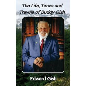 The-Life-Times-and-Travels-of-Buddy-Gish