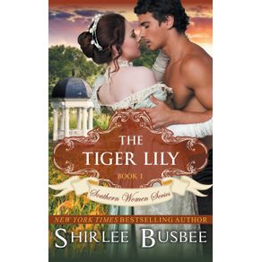 The-Tiger-Lily--The-Southern-Women-Series-Book-1-