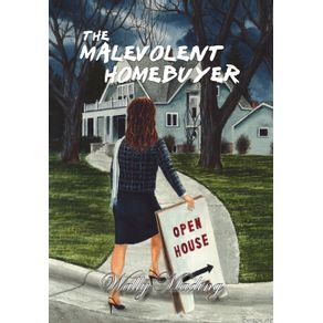 The-Malevolent-Homebuyer