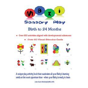 Maxi-Sensory-Play