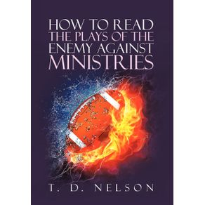 How-to-Read-the-Plays-of-the-Enemy-Against-Ministries
