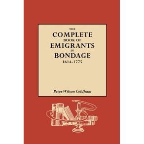 The-Complete-Book-of-Emigrants-in-Bondage-1614-1775