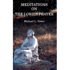 Meditations-on-the-Lords-Prayer