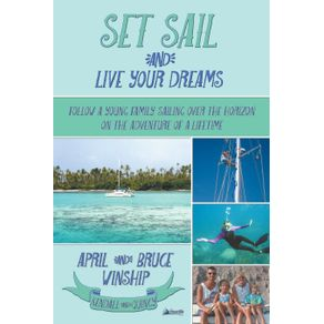 Set-Sail-and-Live-Your-Dreams