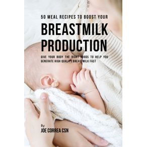 50-Meal-Recipes-to-Boost-Your-Breastmilk-Production