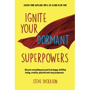 Ignite-Your-Dormant-Superpowers