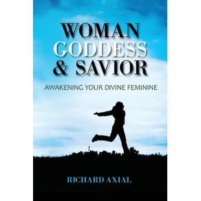 Woman-Goddess---Savior