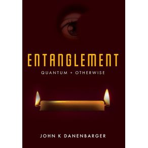 Entanglement-Quantum-and-Otherwise