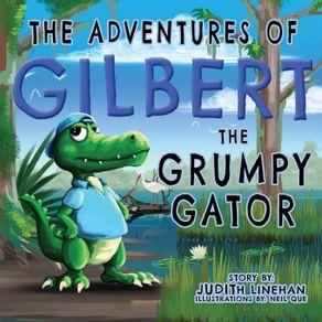 The-Adventures-of-Gilbert-the-Grumpy-Gator