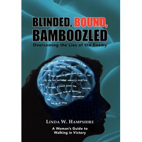 Blinded-Bound-Bamboozled