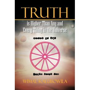 Truth-is-Higher-Than-Any-and-Every-Thing-in-the-Universe
