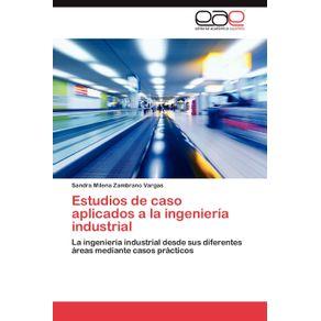 Estudios-de-Caso-Aplicados-a-la-Ingenieria-Industrial