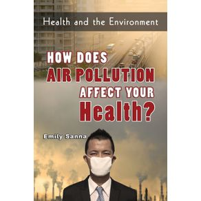 How-Does-Air-Pollution-Affect-Your-Health-