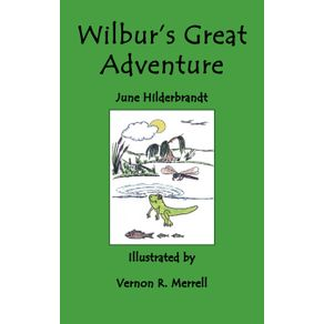 Wilburs-Great-Adventure