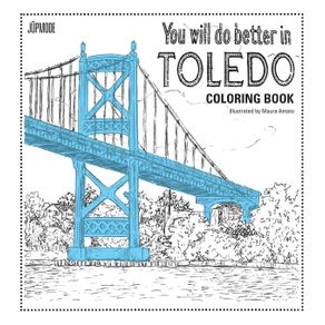 You-Will-Do-Better-In-Toledo-Coloring-Book