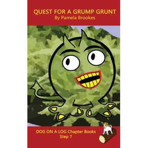Quest-For-A-Grump-Grunt-Chapter-Book