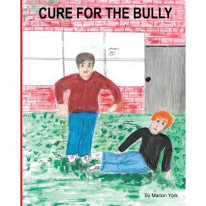 Cure-For-The-Bully