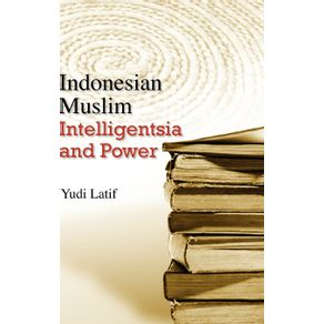 Indonesian-Muslim-Intelligentsia-and-Power