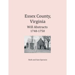 Essex-County-Virginia-Will-Abstracts-1748-1750