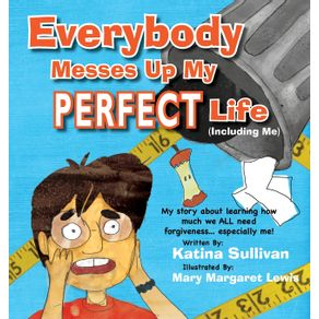 Everybody-Messes-Up-My-Perfect-Life