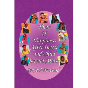 There-Is-Happiness-After-Incest-and-Child-Sexual-Abuse