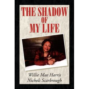 The-Shadow-of-My-Life