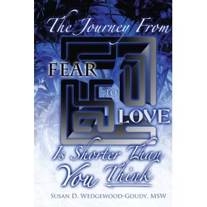 The-Journey-from-Fear-to-Love-Is-Shorter-Than-YOU-Think