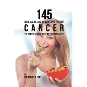145-Juice-Salad-and-Meal-Recipes-to-Fight-Cancer