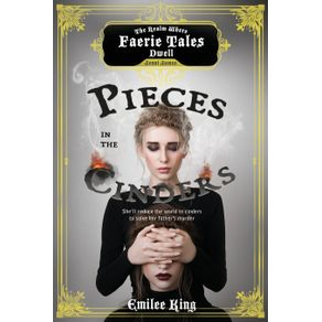 Pieces-in-the-Cinders-Season-One--A-Faerie-Tales-Series-