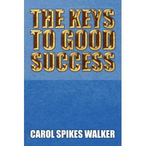 The-Keys-to-Good-Success