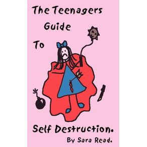 The-Teenagers-Guide-to-Self-Destruction