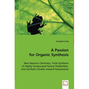 A-Passion-for-Organic-Synthesis