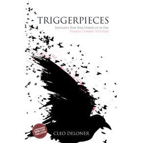 Triggerpieces