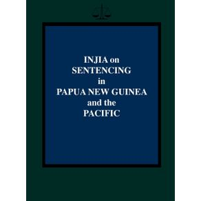 Injia-on-Sentencing-in-Papua-New-Guinea-and-the-Pacific