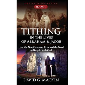 Tithing-in-the-Lives-of-Abraham---Jacob