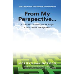 From-My-Perspective...-A-Guide-to-University-and-College-Career-Centre-Management