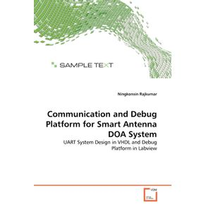 Communication-and-Debug-Platform-for-Smart-Antenna-DOA-System