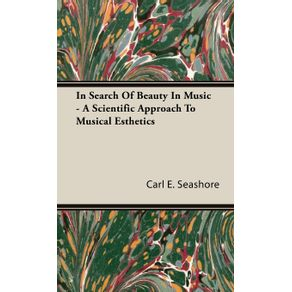 In-Search-of-Beauty-in-Music---A-Scientific-Approach-to-Musical-Esthetics
