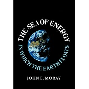 The-Sea-of-Energy-in-Which-the-Earth-Floats