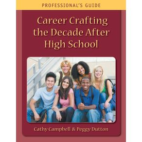 Career-Crafting-the-Decade-After-High-School