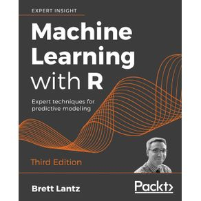 Machine-Learning-with-R---Third-Edition